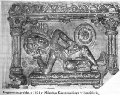Nagrobek Mikołaja Karczewskiego z1610 r.